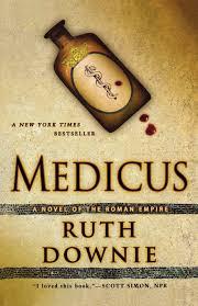 medicus a novel of the roman empire the medicus series ruth