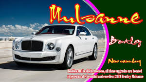 new bentley mulsanne 2019 bentley mulsanne 2019 bentley mulsanne price 2019 bentley