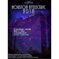 new years houston tx nyelectric 2018 houston new year s party in houston tx
