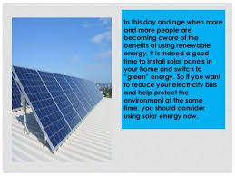 use solar 5 reasons why you should install solar panels and use solar energy