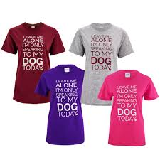 themed t shirts only speaking to my dog t shirt the animal rescue site