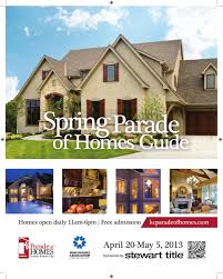 spring parade of homes guide 2013 by home builders association of