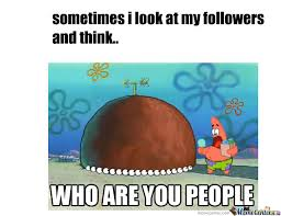 Who Are You People Meme - who are you people by epicfailures meme center