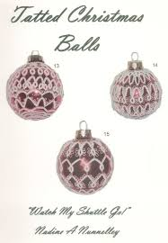 tatted christmas balls nadine nunnelley t470 25 00