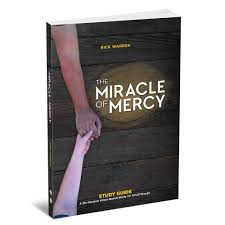 saddleback church series the miracle of mercy