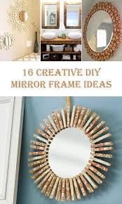 frame ideas 16 creative diy mirror frame ideas diys to do