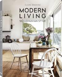 modern living scandinavian style claire bingham 9783832734183
