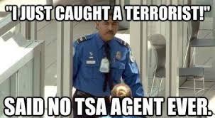 I Said No Meme - said no tsa agent ever weknowmemes