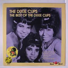 dixie cups the dixie cups the best of the dixie cups vinyl lp at discogs