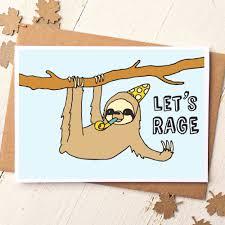 funny friend card sloth card funny birthday card