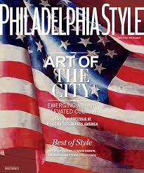 Philadelphia Magazine Design Home 2016 by Philadelphia Style 2016 Issue 3 Summer Meg Saligman By