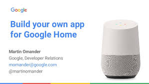 build a home app eia2017italy martin omander build your own app for google home
