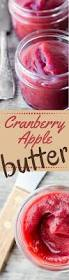 cranberry apple butter the view from great island this healthy no sugar cranberry apple butter is a pure gorgeous fruit spread