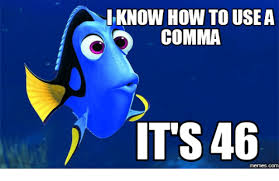Comma Meme - i know how to usea comma it s 46 memescom comma meme on me me