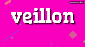veillon how to pronounce it youtube