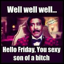 Sexy Friday Memes - 35 best oh is it friday yet images on pinterest