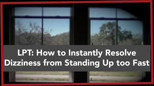 light headed dizzy when standing up lpt how to instantly resolve dizziness from standing up too fast