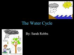 the water cycle by sarah robbs teks a introduction u2013 2 as