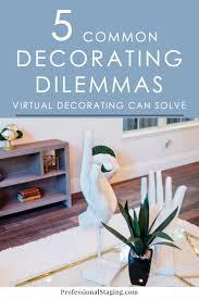 virtual decorating 5 common decorating dilemmas virtual decorating can solve