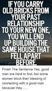 Good Relationship Memes - 25 best memes about good men good men memes