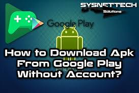 how to apk from play apk from play without account images