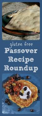 gluten free passover products gluten free passover recipe up gluten free recipes