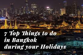 7 top things to do in bangkok during your holidays apoteka