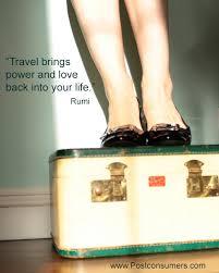 Rumi Memes - eco travel quote travel power and love postconsumers
