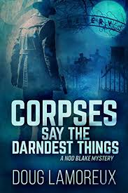 amazon com nine s myrtle corpses say the darndest things nod mysteries book 1