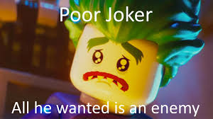 Lego Movie Memes - sad poor lego joker meme by nightmarebear87 on deviantart