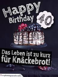 happy birthday sprüche für männer lustige geburtstagskarte kuchen statt knäckebrot