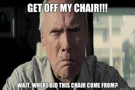 Where Did Memes Come From - get off my chair wait where did this chair come from angry