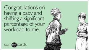 Maternity Memes - 12 baby shower e cards ecards childfree and hilarious