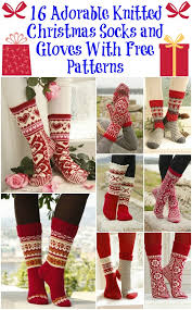 christmas socks 16 adorable knitted christmas socks and gloves with free patterns