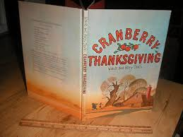 cranberry thanksgiving by wende and harry devlin parents magazine