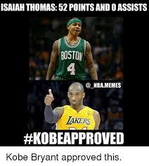 Kobe Bryant Memes - isaiah thomas 52 pointsandoassists boston nba memes lakers kobe
