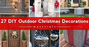 home made outdoor christmas decorations diy outdoor christmas decorations light your home dma homes 27897