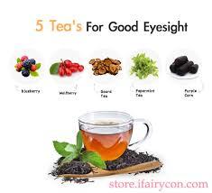 5 tea u0027s for good eyesight ifairycon
