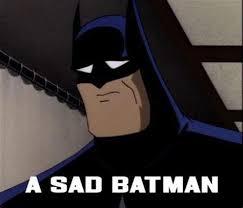 Sad Batman Meme - sad lego sad jpg memes with 28 more ideas