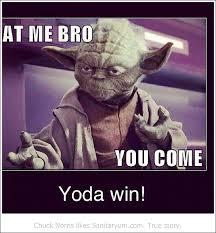 Funny Yoda Memes - yoda grammer talk like yoda day yoda bitch slap yoda style