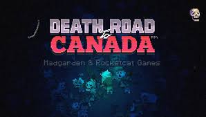 test drive u0027death road to canada u0027 for free on your iphone before