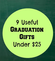 gifts for a highschool graduate 9 useful graduation gifts 25 earning and saving with