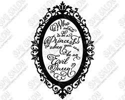 Mirror Mirror On The Wall Snow White Mirror Mirror On The Wall Archives Svg Salon