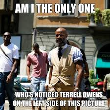 Terrell Owens Meme - am i the only one who s noticed terrell owens on the left side of