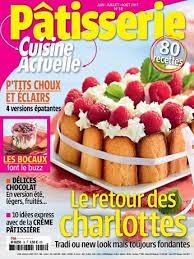abonnement magazine de cuisine abonnement magazine cuisine actuelle pâtisserie relay com