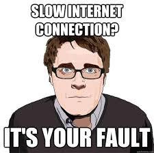 Slow Internet Meme - adam orth on slow internet memes quickmeme
