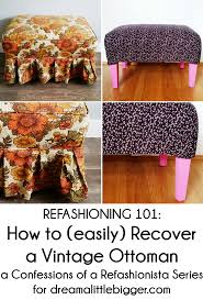 Recover Ottoman Refashioning 101 How To Easily Recover A Vintage Ottoman By Coar
