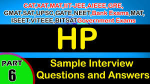 hp 6 interview questions and answers careers jobs videos