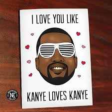 kanye valentines card best and sweet 39 s day cards essence