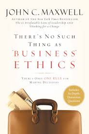 one rule there u0027s no such thing as u201cbusiness u201d ethics u2013 hachette book group
